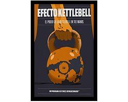 efecto kettlebell fitness revolucionario
